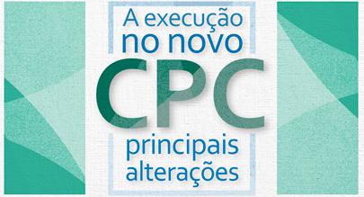 """Banner do curso """"A Execução do CPC: Principais Alterações"""""""