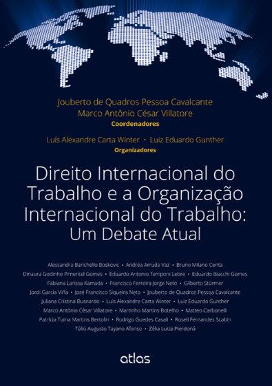 Imagem traz capa do livro Direito Internacional do Trabalho e a Organização Internacional do Trabalho: Um Debate Atual