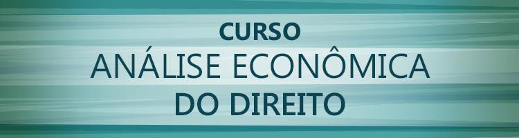 Banner do Curso Análise Econômica do Direito